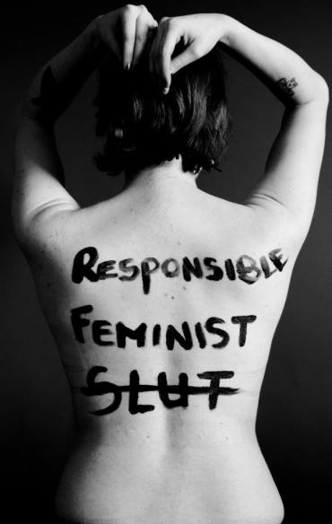 war-on-women-body-message-08-responsible-feminist-not-a-slut